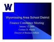 1-12-09 Budget Presentation - Wyomissing Area School District