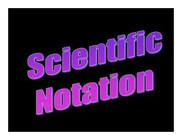 Scientific Notation - SDSC Education