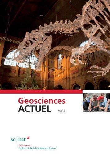 Geoscience ACTUEL 1/2010 - Platform Geosciences - SCNAT