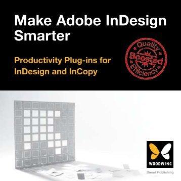 Make Adobe InDesign Smarter - WoodWing.com