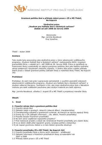 Grantová politika škol a příklady dobré praxe v ZŠ a MŠ Třebíč, Na ...