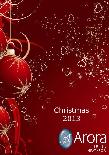Christmas 2013 - Arora Heathrow Hotel - Arora Hotels