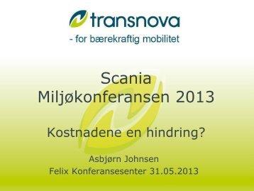 Transnova - Kostnadene en hindring: Asbjørn Johnsen - Scania