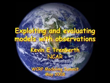 Exploiting and evaluating models with observations Exploiting and ...
