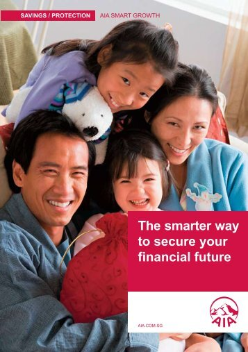 The smarter way to secure your financial future - AIA Singapore