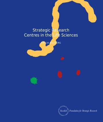 Strategic Research Centres in the Life Sciences