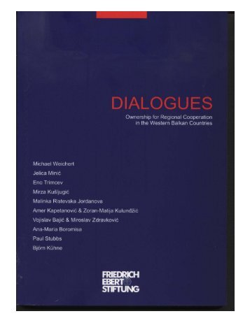 Dialogues : ownership for regional cooperation in the Western ...