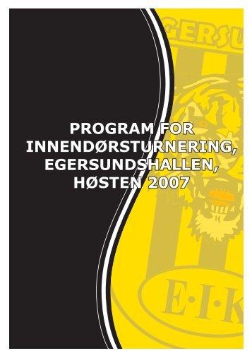 program for innendørsturnering, egersundshallen, høsten 2007