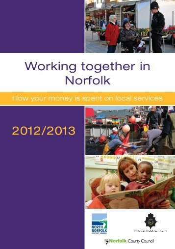 2012/2013 Working together in Norfolk - North Norfolk District Council