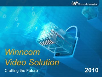 Winncom Video Solution - Winncom Technologies