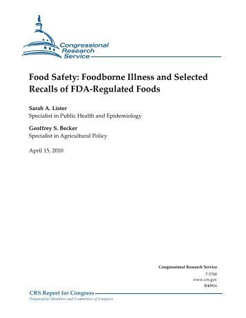 Food Safety: Foodborne Illness and Selected Recalls of FDA ...