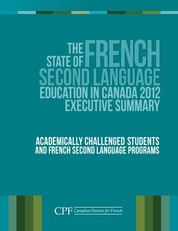 Download the Executive Summary - Canadian Parents for French