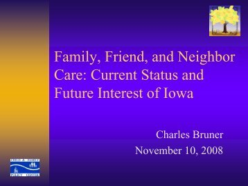 Family, Friend, and Neighbor Care - Early Childhood Iowa