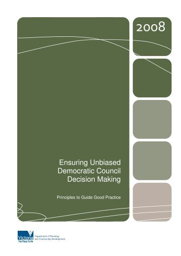 2008 Ensuring Unbiased Democratic Council Decision Making