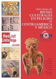lista roja de bienes culturales en peligro de centroamérica y méxico