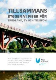 Tillsammans bygger vi fiber för bredband, tv och telefoni - Kil