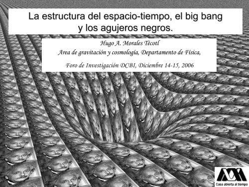 La estructura del espacio-tiempo, el big bang - CBI