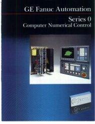 GE Fanuc Series 0 - CNC Engineering, Inc.
