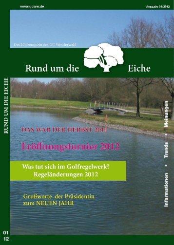 Clubzeitschrift 01 / 2012 als DOWNLOAD - Golfclub Weselerwald eV