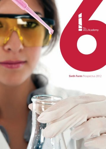 Sixth Form Prospectus 2012 - The UCL Academy