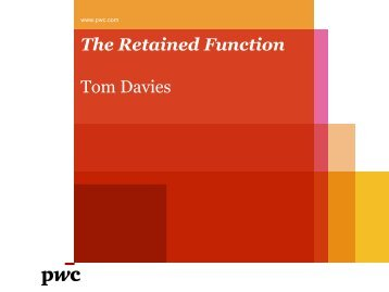 The Retained Function Tom Davies - Isaca