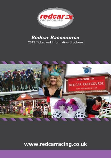 2013 Ticket and Information Brochure - Redcar Racecourse