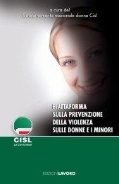 Piattaforma sulla prevenzione della violenza sulle donne e i ... - Cisl