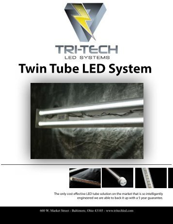 Twin Tube LED System - Tri-Tech LED Systems