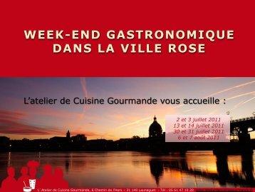 Week-end Gastronomique dans la ville rose. - L'atelier de cuisine ...