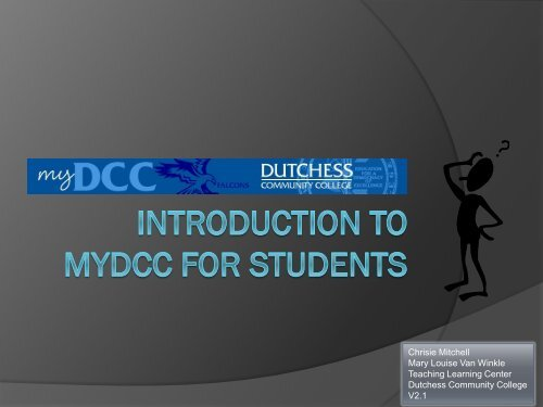 Introduction to MyDCC for students - Dutchess Community College