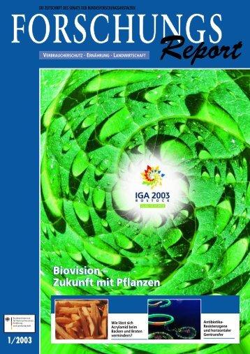 ForschungsReport 2003-1 - BMELV-Forschung