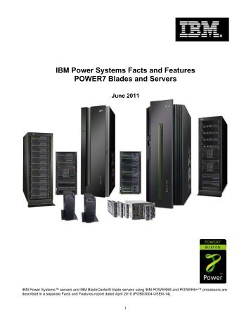 IBM Power Systems Facts and Features POWER7 Blades and Servers