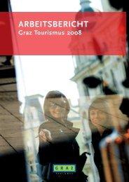 Arbeitsbericht 2008 (4 MB) - Graz Tourismus