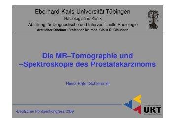 Die MR–Tomographie und