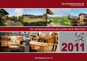 Im internationalen Jahr der Wälder - Die Möbelmacher