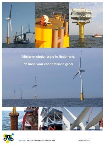 Offshore windenergie in Nederland: dé kans voor economische ... - Ato