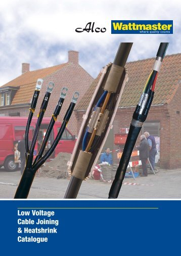 Low Voltage Cable Joining & Heatshrink Catalogue - Wattmaster