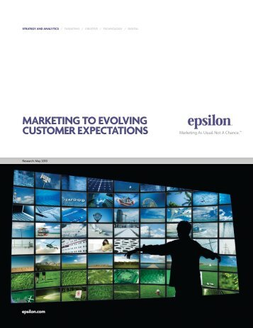 MARKETING TO EVOLVING CUSTOMER EXPECTATIONS - Epsilon