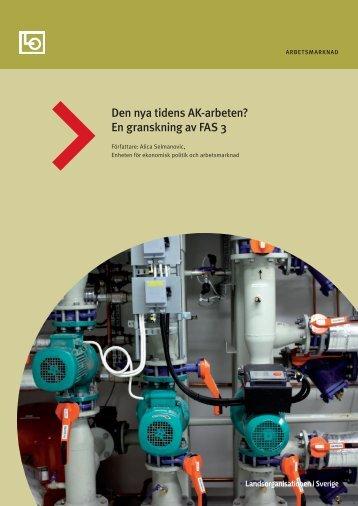 Den nya tidens AK-arbeten? En granskning av FAS 3 - LO