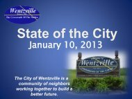 State of the City Address - 2013 - The City of Wentzville | Missouri