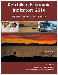 Ketchikan Economic Indicators 2010 - Ketchikan Gateway Borough
