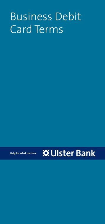 Business Debit Card Terms - Ulster Bank