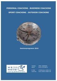 Mein aktuelles Seminarprogramm - Weiss-weiter.de