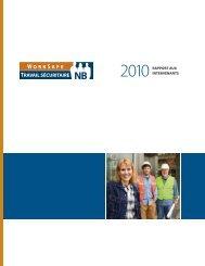 2010 – Rapport aux intervenants - Travail sécuritaire NB