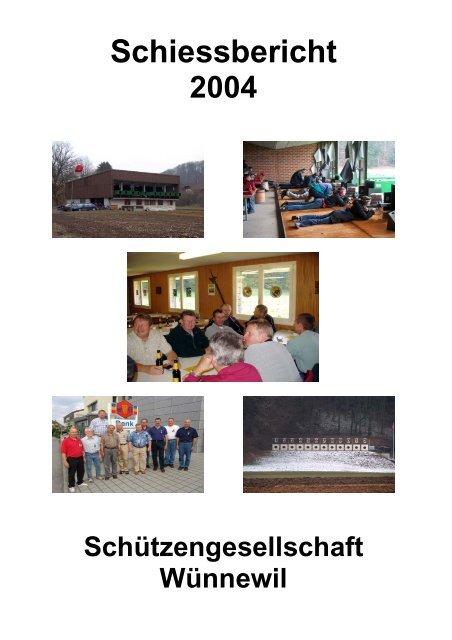 2004 - Schützengesellschaft Wünnewil