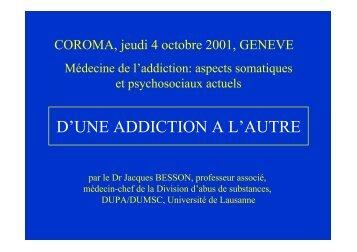 D'une addiction à l'autre - Journée COROMA 4.10.2001 - Collège ...