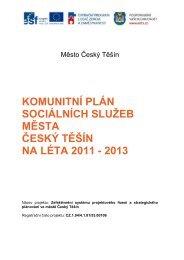 Komunitní plán sociálních služeb města Český Těšín na léta 2011 ...