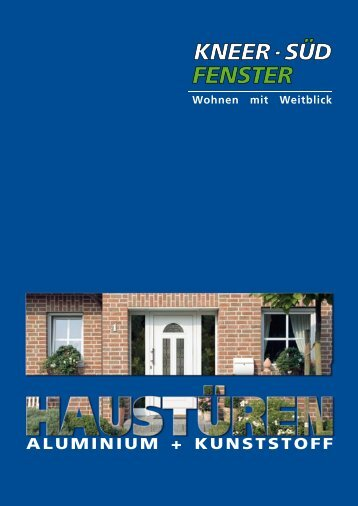 Aluminium- und Kunststoff-Haustüren - Kneer GmbH