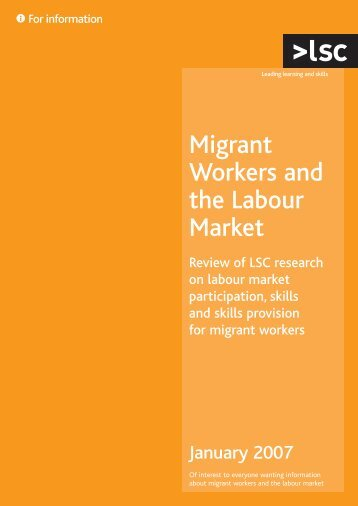 Migrant Workers and the Labour Market: Review of LSC Research ...