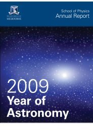 Annual Report 2009.pdf - School of Physics - University of Melbourne